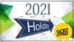 List of Holidays in 2021: अगले साल कब-कब मिलेंगी छुट्टियां, यहां चेक करें हॉलिडे की पूरी लिस्ट