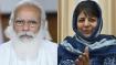 PM मोदी की मीटिंग को लेकर जम्मू-कश्मीर में सियासी हलचल तेज, महबूबा मुफ्ती अन्य पार्टियों से करेंगी चर्चा