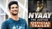 सुशांत की लाइफ पर बनी फिल्म 'न्याय द जस्टिस' का ट्रेलर देख क्यों भड़के फैंस, सुना दी खरी-खरी