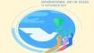 International Day of Peace 2021 Theme : क्यों मनाया जाता है विश्व शांति दिवस और क्या है इस साल की थीम