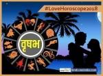 Vrishabh (Taurus) Love Horoscope 2018: वृषभ वालों की मस्त रहेगी लव-लाइफ