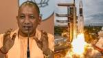 चंद्रयान-2 के सफल लॉन्च पर क्या बोले यूपी के सीएम योगी आदित्यनाथ