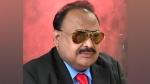 कराची के बड़े नेता रहे अल्ताफ हुसैन ने कहा, पाक पर भरोसा ना करें कश्मीरी