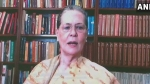 नए कृषि कानूनों को लागू होने से रोकने के लिए कानून पारित करें कांग्रेस शासित राज्य: सोनिया गांधी