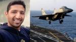 दो दिन बाद भी लापता पायलट का कोई सुराग नहीं, जानिए क्यों वायरल हो रही है नेवी कमांडर की पुरानी चिट्ठी