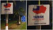 ताइवान राष्ट्रीय दिवस ना मनाने की चीन ने दी थी नसीहत, BJP नेता ने चीनी दूतावास के बाहर ही लगवा दिए पोस्टर