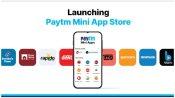 Google को टक्कर देने के लिए Paytm ने लॉन्च किया मिनी ऐप स्टोर, भारतीयों को ऐसे मिलेगा फायदा