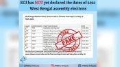 Fact check: 11 अप्रैल से पश्चिम बंगाल में होने जा रहे हैं विधानसभा चुनाव? जानें हकीकत