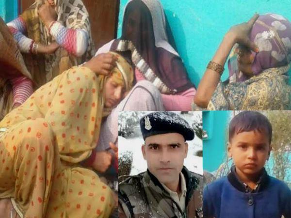 राजस्थान शहीद : पार्थिव देह पहुंची तो रो पड़ा पूरा गांव, 3 साल के बेटे ने दी चिता को मुखाग्नि