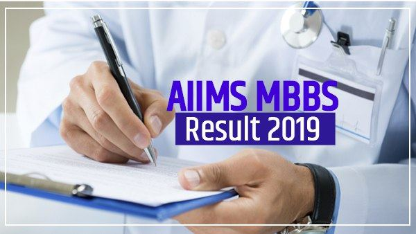 AIIMS MBBS Result 2019: aiims released mbbs result, check now