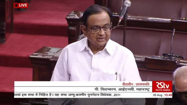 Congress leader P Chidambaram reaction on end of Article 370 in Jammu Kashmir