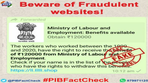 Those who worked from 1990-2020 are not entitled for Rs 1.20 lakh fake message circulate