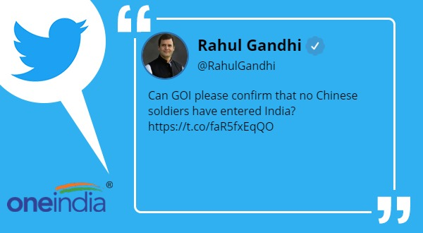 Can GOI please confirm that no Chinese soldiers have entered India?: rahul gandhi