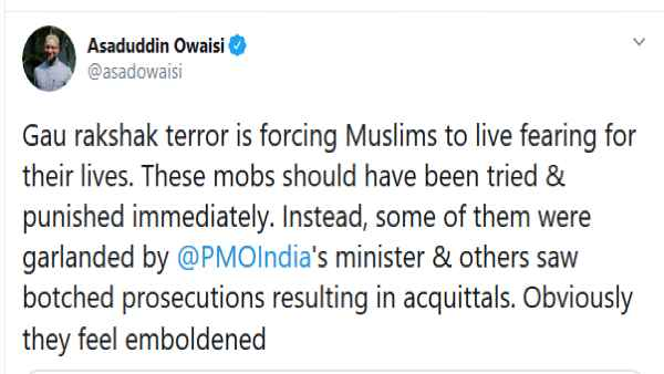 Gau rakshak terror is forcing Muslims to live fearing for lives - Owaisi attacked Modi government