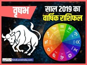 Taurus Yearly (Varshik) Horoscope 2019: वृषभ राशि का वार्षिक राशिफल