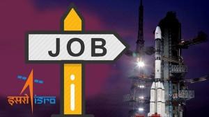 इसरो में नौकरी करने का मौका, विभिन्न पदों पर वैकेंसी, सैलरी भी तगड़ी